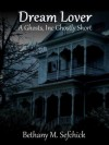 Dream Lover - Bethany M. Sefchick
