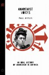 Anarchist Voices: An Oral History of Anarchism in America (Unabridged) - Paul Avrich, Barry Pateman