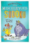 Will Shortz Presents Mischievous Sudoku: 200 Easy to Hard Puzzles - Will Shortz