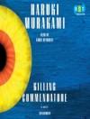 Killing Commendatore - Haruki Murakami, Kirby Heyborne