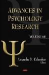 Advances in Psychology Research, Volume 68 - Alexandra M. Columbus