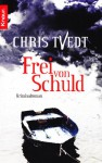 Frei von Schuld - Chris Tvedt, Günther Frauenlob