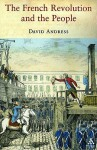 The French Revolution and the People - David Andress