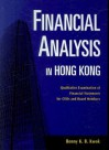 Financial Analysis in Hong Kong: Qualitative Examination of Financial Statements for Cfos - Benny K.B. Kwok