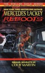 Reboots - Mercedes Lackey, Cody Martin
