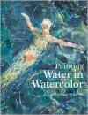Painting Water in Watercolour - Christian Wharton
