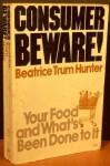 Consumer Beware - Beatrice Trum Hunter