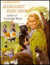 Margaret Wise Brown: Author of Goodnight Moon - Carol Greene, Steven Dobson