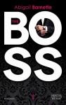 The boss - Abigail Barnette
