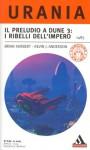Il preludio a Dune 3: i ribelli dell'Impero - Brian Herbert, Kevin J. Anderson, Gaetano Luigi Staffilano
