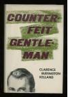 Counterfeit Gentleman - Clarence Budington Kelland