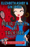 Four-Patch of Trouble (Danger Cove Myteries) (Volume 4) - Gin Jones, Elizabeth Ashby