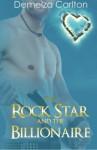 The Rock Star and the Billionaire (Romance Island Resort series) (Volume 4) - Demelza Carlton