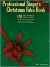 Professional Singer's Christmas Fake Book - High Voice - Hal Leonard Publishing Company