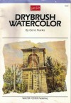 Watercolor: Drybrush Technique (Artist's Library Series) - Gene Franks