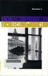 Architectu-Re-Production - Beatriz Colomina