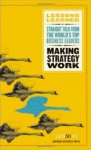 Making Strategy Work - Fifty Lessons