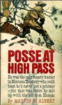Posse At High Pass - Marvin H. Albert