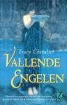 Vallende Engelen - Tracy Chevalier, Frans Bruning, J. Bruning