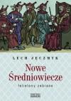 Nowe Średniowiecze - Lech Jęczmyk