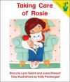 Early Reader: Taking Care of Rosie - Lynn Salem, Josie Stewart