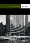 The Seagram Building - Ezra Stoller, Franz Schulze
