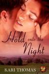 Hold on to Tonight - Kari Thomas