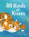 All Kinds of Kisses - H. A. Swain, Steven Henry
