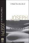 Walk Thru the Life of Joseph, A: The Power of Forgiveness (Walk Thru the Bible Discussion Guides) - Baker Publishing Group