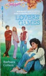 Lovers' Games - Barbara Cohen