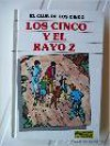 Los Cinco Y El Rayo Z