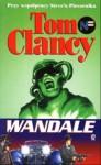 Wandale - Tom Clancy, Steve Pieczenik