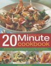 The Best-Ever 20 Minute Cookbook: 200 Fabulous Fuss-Free Recipes for the Busy Cook, with Over 800 Step-By-Step Photographs - Jenni Fleetwood