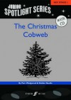 The Christmas Cobweb: A Nativity Musical [With CD (Audio)] - Pam Wedgwood