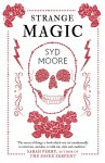 Strange Magic - Syd Moore