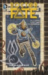 Doctor Fate Vol. 1: The Blood Price - Paul Levitz, Sonny Liew