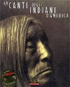 49 canti degli indiani d'America - Various, Giuseppe Strazzeri