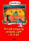 Świerszczyk Muzykant i Kret - Janosch