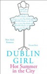 Dublin Girl (Hot Summer in the City) - De-ann Black