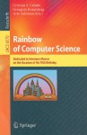 Rainbow Of Computer Science: Essays Dedicated To Hermann Maurer On The Occasion Of His 70th Birthday (Lecture Notes In Computer Science / Theoretical Computer Science And General Issues) - Cristian S. Calude, Grzegorz Rozenberg, Arto Salomaa