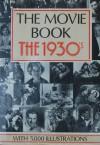 Movie Book: The 1930's - Alfred Brockman, Leonard Matthews, Ann Lloyd