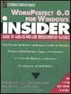 Word Perfect 6. 0 For Windows - Peter G. Aitken, Scott Jarol