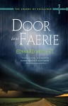 Door Into Faerie (The Shards of Excalibur) - Edward Willett