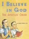 I Believe in God (St. Joseph Picture Books) - Lawrence G. Lovasik