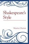 Shakespeare's Style - Maurice Charney