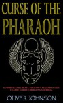 Curse of the Pharaoh - Oliver Johnson