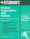 Stedman's Medical Transcription Skill Builders: Creating Cardiology Reports - Stedman's