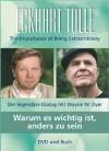 Warum es wichtig ist, anders zu sein: Der legendäre Dialog mit Wayne W. Dyer - Eckhart Tolle, Wayne W. Dyer