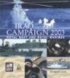 Iraq Campaign 2003: Royal Navy and Royal Marines - Robert Fox