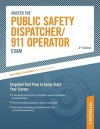 Master The Public Safety Dispatcher/911 Operator Exam: Targeted Test Prep to Jump-Start Your Career - Peterson's, Peterson's, Arco